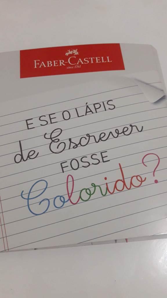 E se o lápis de escrever fosse colorido?